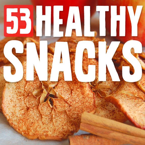 53 Healthy Snacks- to keep you satisfied between meals.