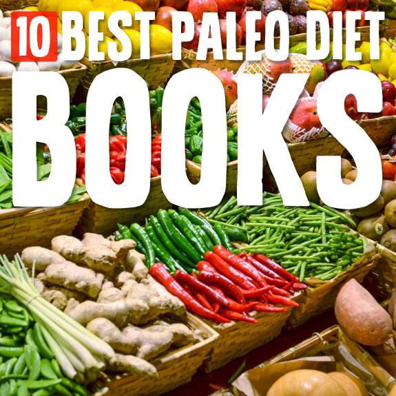 10 Best Paleo Diet Cookbooks