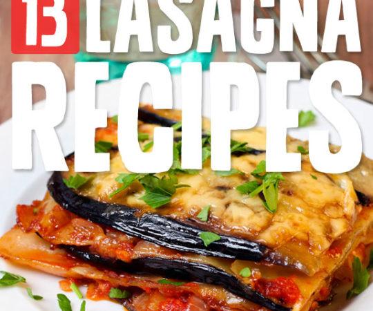 13 Amazing Lasagna Recipes- without noodles or grains.