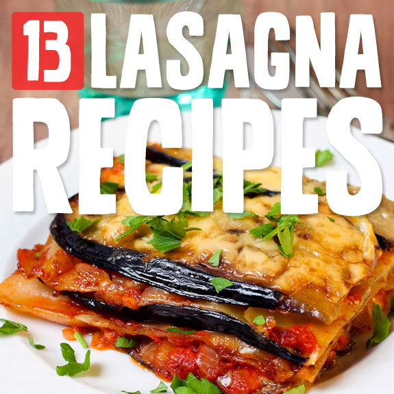 13 Amazing Lasagna Recipes- without noodles or grains.