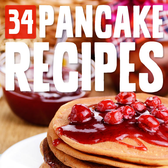 34 Sweet and Savory Pancakes- a must-read for pancakes lovers!