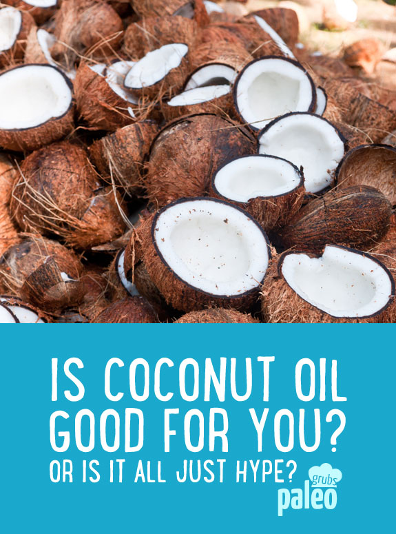 Is coconut oil really good for you? Or is it all just hype?