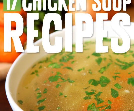 Savory & comforting chicken soups to nourish your body and soul…