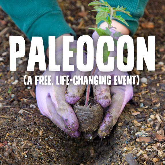 10 Good Reasons to Sign Up for Paleocon (a free, life-changing online event).