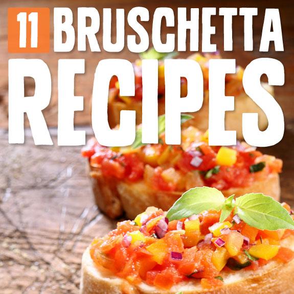 11 Unique Bruschetta Recipes- bruschetta like you have never tasted it before.