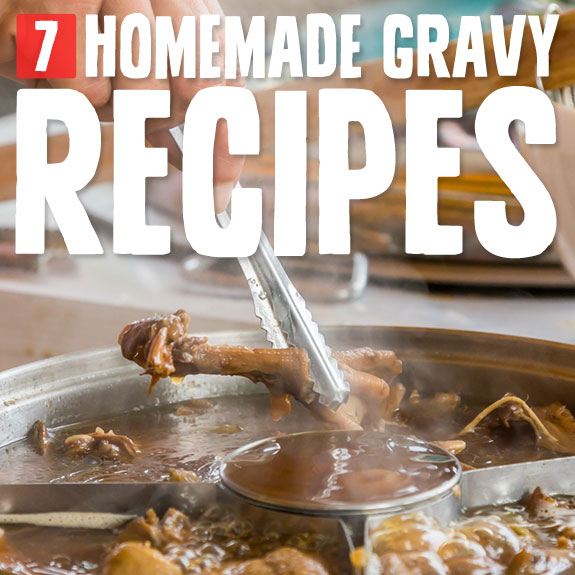 7 Savory Gravy Recipes- these gravies are savory, comforting and healthier than your average gravies.