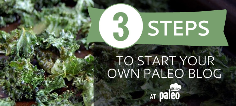 How to Start a Paleo Blog
