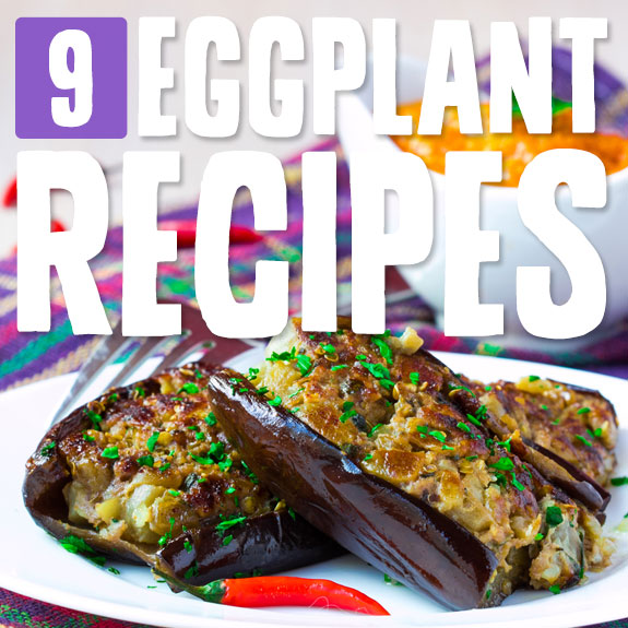 9 Award-Worthy Eggplant Recipes- these are the best eggplant dishes I have ever had!
