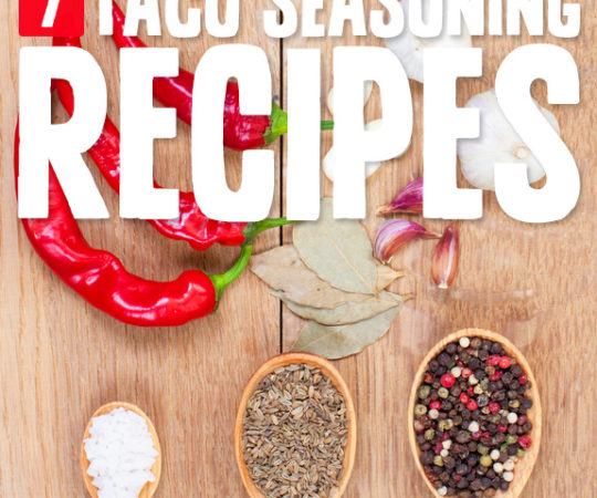 7 Authentic Taco Spice Mixes- to spice up taco night.