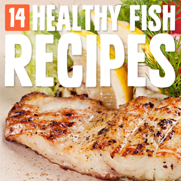 Eat these delicious fish meals for healthy protein and omega-3's.