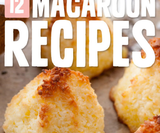 12 Healthier Macaroons- with all of the coconutty goodness, without the guilt.