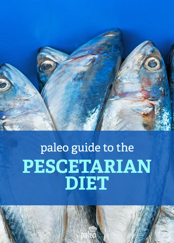 Being A Pescetarian With Paleo