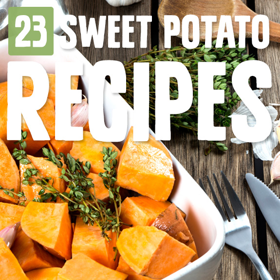 Sweet Potato Recipes: 23 Healthy Ways To Eat Sweet Potato