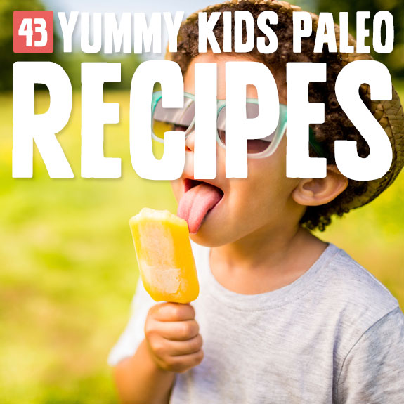 Have trouble getting your kids to love your Paleo meals? Here are 43 yummy Paleo recipes that kids won't be able to resist.