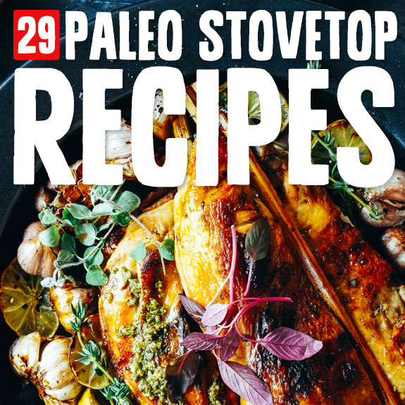 Next time you want to make a simple Paleo meal, try one of these tasty and easy stovetop dishes.