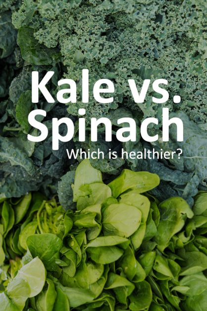 Kale Vs. Spinach: Which Is Better For You?