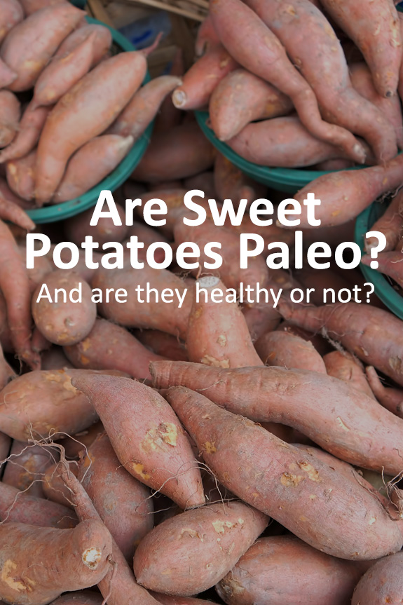 Are sweet potatoes Paleo and are they healthy? Discover once and for all if you should eat this fiber-rich food.