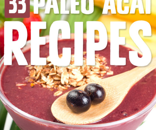It's awesome that I can get all of the amazing health benefits from acai with these Paleo perfect acai recipes. Antioxidants ahoy!