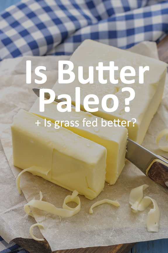 Is butter Paleo or is it not allowed? Plus, learn the difference between regular butter and grass fed butter.