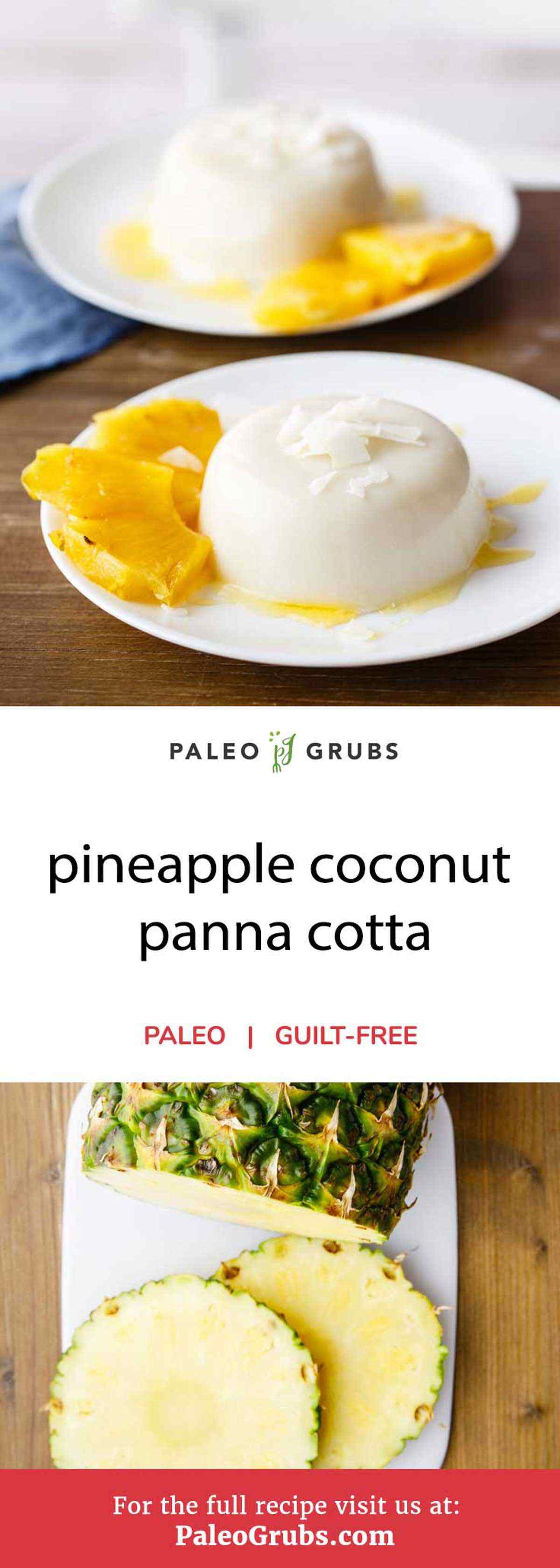 This pineapple coconut panna cotta recipe is mouthwateringly delicious and completely paleo-friendly thanks to being made with all natural ingredients. It makes a delicious panna cotta with grass-fed gelatin powder, coconut milk, honey and vanilla extract that is served with roasted pineapples that have been glazed with a yummy honey and lemon zest mixture.