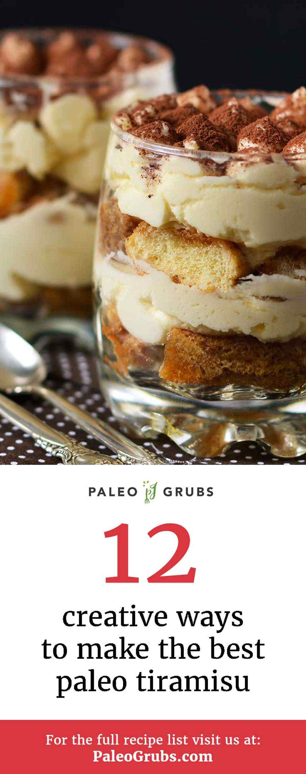 12 Creative Ways To Make The Best Paleo Tiramisu Paleo Grubs