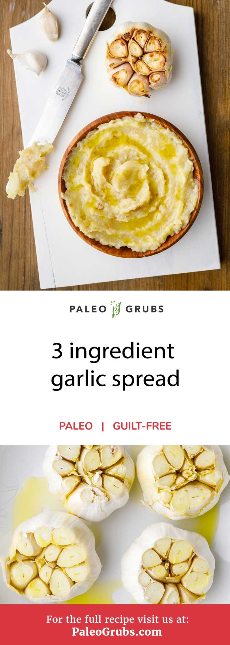 Anyone who has been on a paleo diet knows all about the importance of adding oils, spreads, and various types of sauces to their meals for added flavor, nutrition, and texture. Ghee is a commonly used alternative to butter, but this garlic spread recipe might just be a contender. Using only 3 ingredients, my homemade roasted garlic spread pairs well with almost anything and will make a hearty addition to homemade broth and bread.