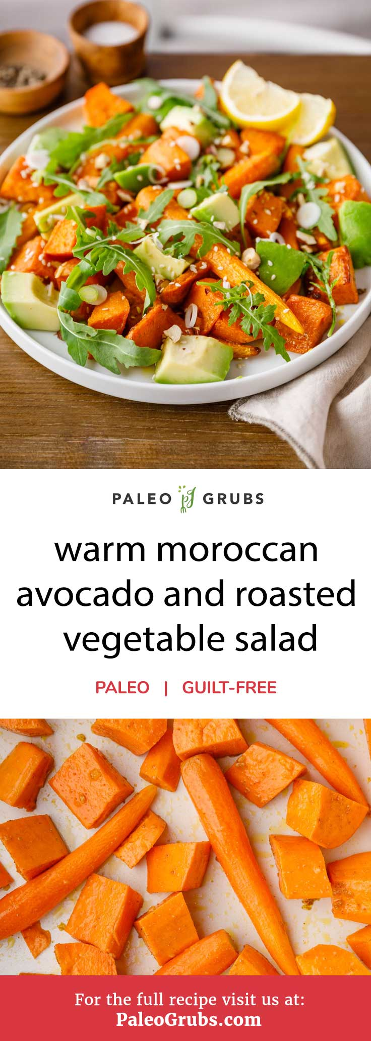 Warm Moroccan Avocado and Roasted Vegetable Salad | Paleo ...