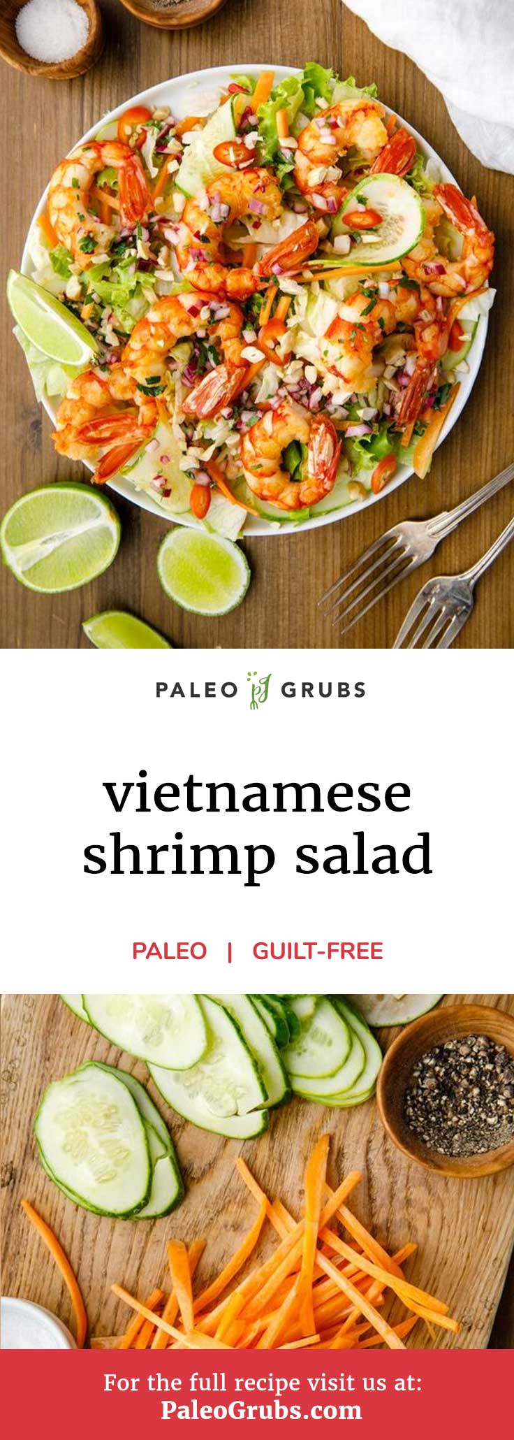 Broaden your horizons when it comes to international cuisine with this mildly spicy Vietnamese shrimp salad that includes a spectacular homemade dressing. It's loaded with fresh vegetables and fresh shrimp, not to mention the homemade paleo dressing that is so tasty, you will want to use it on everything.
