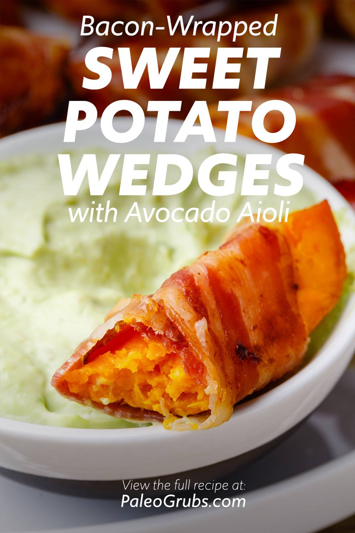 Bacon-Wrapped Sweet Potato Wedges with Avocado Aioli