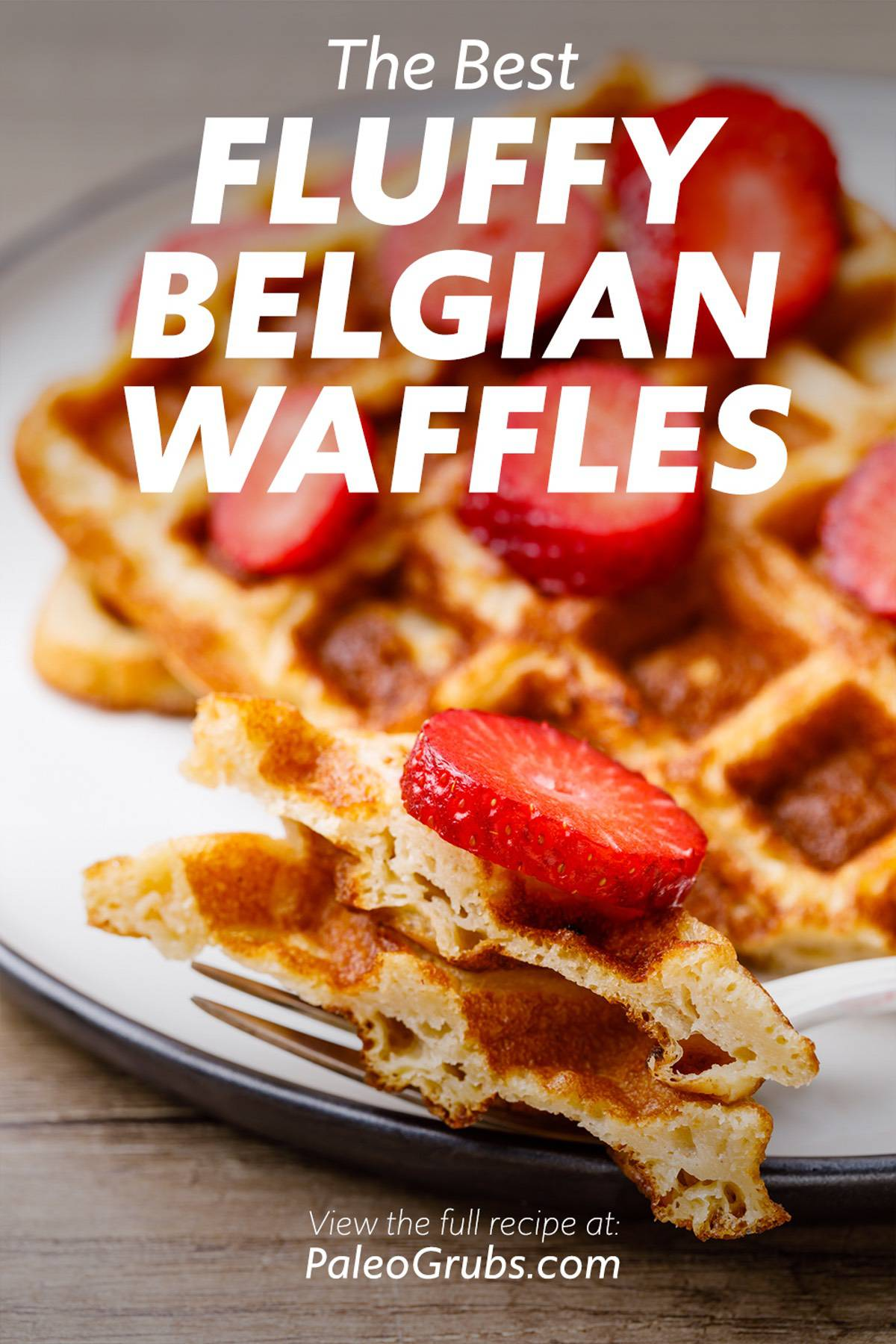 Perfectly Fluffy And Chewy Paleo Belgian Waffles
