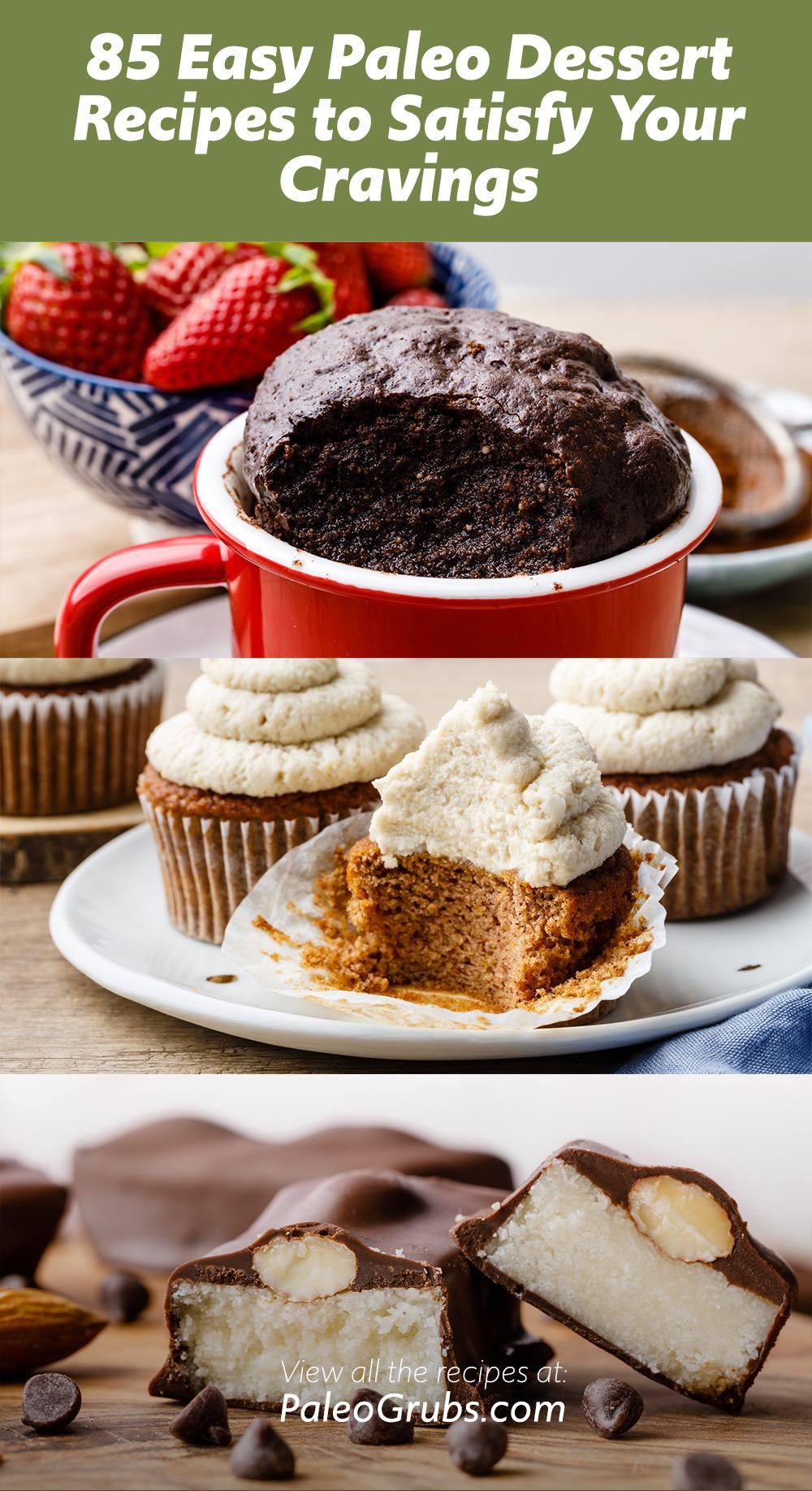 85 Easy Paleo Dessert Recipes to Satisfy Your Cravings