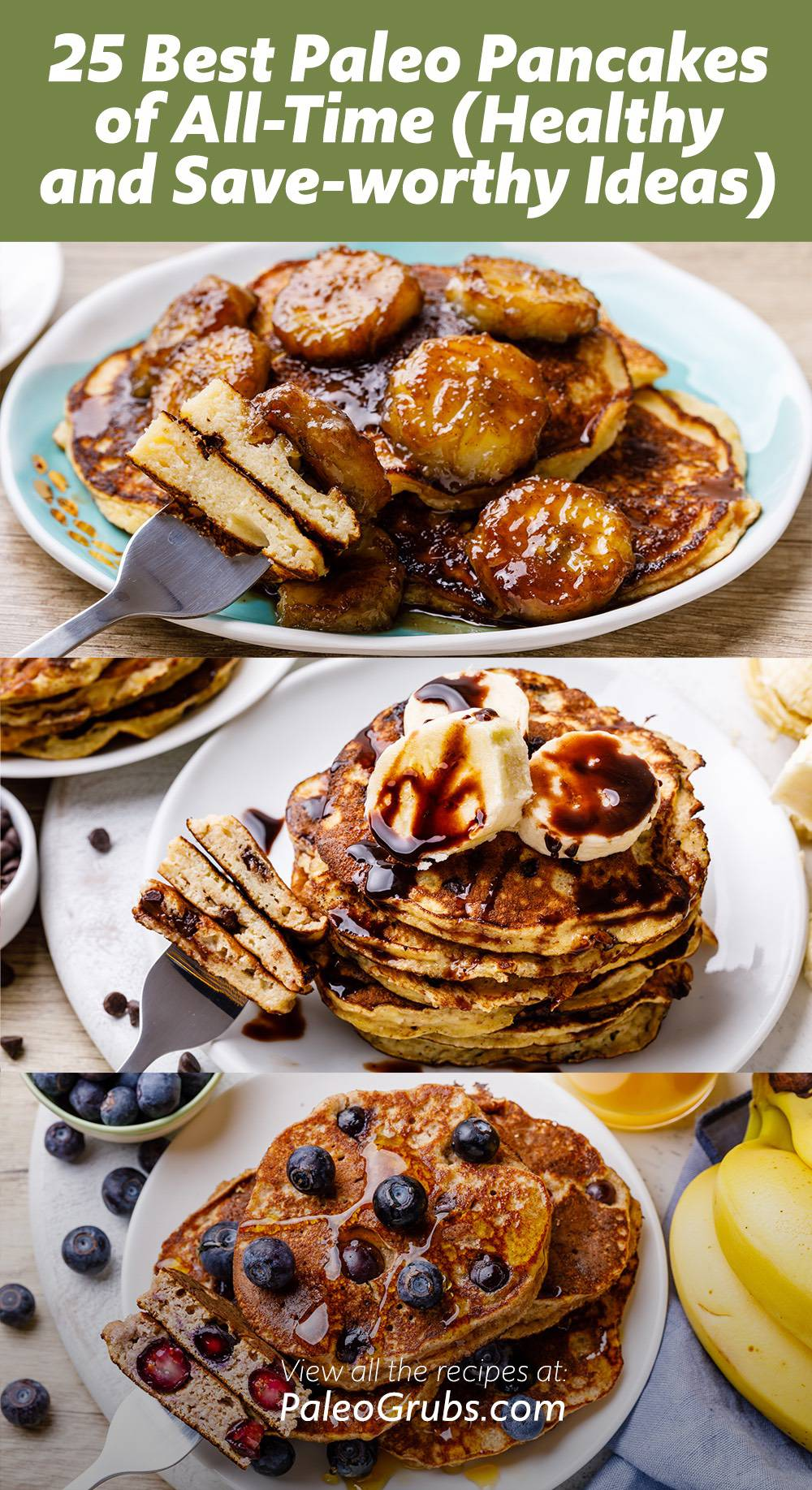 25 Best Paleo Pancakes of All-Time- a must-read for pancakes lovers.